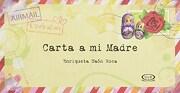 Carta a mi Madre - Roca Enriqueta Naon - V & R  Editoras