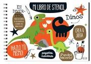 Dinos. Mi Libro de Stencil (libro en Castellano, Isbn: 9789876129749) - Vergara Y Riba - Educar