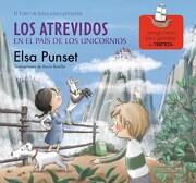 ATREVIDOS EN EL PAIS DE LOS UNICORNIOS - ELSA PUNSET - BEASCOA