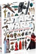 Star Wars. La Enciclopedia Visual (Dk) (Td) - George Lucas,Disney - Dorling Kindersley