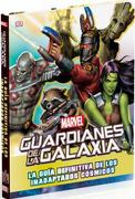 Guardianes de la Galaxia. La Guia Definitiva de los Inadaptados (Dk) ( - Marvel - Dorling Kindersley