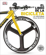 El Libro de la Bicicleta (Dk) (Td) - Chauney Dunford - Dorling Kindersley