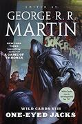 Wild Cards Viii: One-Eyed Jacks: (Book one of the rox Triad) (libro en Inglés) - George R. R. Martin - Tor Books