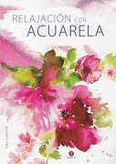 Relajacion con Acuarela. Pintura - Pablo Comesaña - Contrapunto