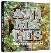 Animales Chilenos en Peligro - Varios Autores - Ediciones El Mercurio