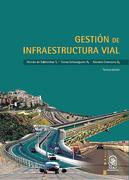 Gestión de Infraestructura Vial - TomÁS Echaveguren N., Alondra Chamorro G. HernÁN De Solminihac T. - Ediciones Uc