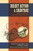 Direct Action & Sabotage: Three Classic iww Pamphlets From the 1910S (The Charles h. Kerr Library) (libro en Inglés) - Elizabeth Gurley Flynn; Walker C. Smith; William E. Trautmann - Pm Press