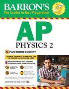 Barron's ap Physics 2: With Bonus Online Tests (libro en Inglés) - M.S. Rideout Kenneth; M.A. Ed. M Wolf Jonathan - Barrons Educational Series