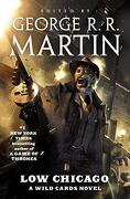 Low Chicago: A Wild Cards Novel (libro en Inglés) - George R. R. Martin - Tor Books