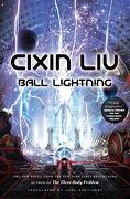 Ball Lightning (libro en Inglés) - Cixin Liu - Tor Books