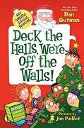 My Weird School Special: Deck the Halls, We're Off the Walls! (libro en Inglés)