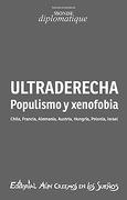 Ultraderecha. Populismo y Xenofobia - Alvaro Ramis,Ignacio Ramonet,Renaud Lambert - Aún Creemos En Los Sueños
