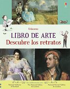 Libro de Arte - Descubre los Retratos - Rosie Dickins - Usborne