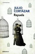 Rayuela - Julio Cortazar - Debolsillo