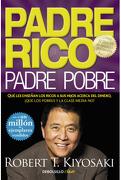 Padre Rico, Padre Pobre - Robert T. Kiyosaki - Debolsillo
