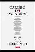 Cambio de Palabras - César HILDEBRANDT - Debate