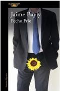 Pecho Frio - Jaime Bayly - Alfaguara