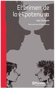 El Crimen De La Hipotenusa - Emili Teixidor - Planeta Lector
