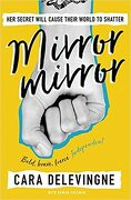 Mirror, Mirror: Her secret will cause their world to shatter. (libro en Inglés)