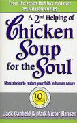 A Second Helping Of Chicken Soup For The Soul (libro en Inglés)