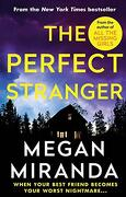 The Perfect Stranger: A twisting, compulsive read perfect for fans of Paula Hawkins and Gillian Flynn (libro en Inglés)