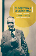 El Derecho a Escribir mal: Ensayos Literarios - Lionel Trilling - Tres Puntos Ediciones
