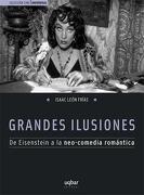 Grandes Ilusiones - Jonathan Rosenbaum - Uqbar Editores