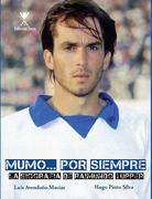 Mumo...Por Siempre. La Biografia De Raimundo Tupper - Luis Avendaño - Forja