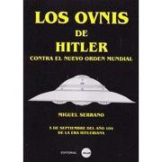 Los Ovnis de Hitler - Miguel Serrano - Editorial Solar, Bogota