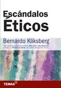 ESCANDALOS ETICOS - KLISBERG BERNARDO - TEMAS GRUPO EDITORIAL