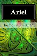 Ariel - José Enrique Rodó; Editora Internacional - CreateSpace Independent Publishing Platform