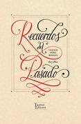 Recuerdos del Pasado - Vicente Perez Rosales - Tajamar Editores