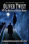 Oliver Twist and the Mystery of Throate Manor (libro en Inglés)