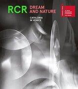 Rcr Dream and Nature: Catalonia in Venice (libro en Inglés)