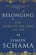 Belonging: The Story of the Jews 1492-1900 (libro en Inglés)