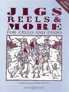 Jigs, Reels and More for Cello: Complete (libro en Inglés)