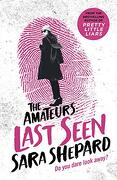 Last Seen: The Amateurs 3 (libro en Inglés)