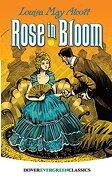 Rose in Bloom (Dover Children's Evergreen Classics) (libro en Inglés)