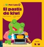 El Pastis de Kiwi (libro en catalán) - Echevarría, Esther,Hoslet, Susana - Baula