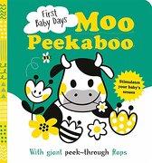First Baby Days: Moo Peek-A-Boo (libro en Inglés)