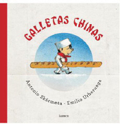 Galletas Chinas - Antonio Skarmeta - Lumen