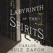 The Labyrinth of the Spirits: A Novel (The Cemetery of Forgotten Books) (libro en Inglés)