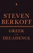 Greek and Decadence (Faber Drama) (libro en Inglés)