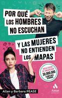 portada Por qué los Hombres no Escuchan y las Mujeres no Entienden los Mapas - Allan Pease; Barbara Pease - Amat