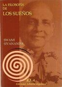 La Filosofia de los Sueños - Swami Sivananda - LIBRERIA ARGENTINA