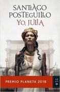 Yo, Julia (Premio Planeta 2018) - Santiago Posteguillo - Planeta