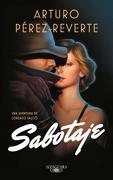 Sabotaje - Arturo Pérez- Reverte - Penguin Random House