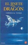 El Jinete del Dragon - Funke Cornelia - Fondo De Cultura Económica