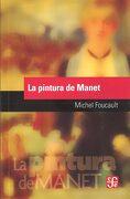 La Pintura de Manet - Michel Foucault - FONDO DE CULTURA ECONOMICA