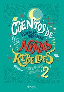 Cuentos de Buenas Noches Para Niñas Rebeldes 2 - Elena Favilli - Planeta